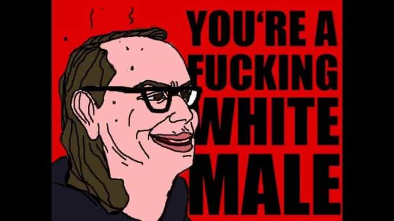 "meme ""you're a fucking white male"""
