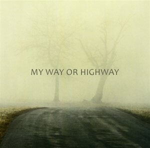 my way or highway