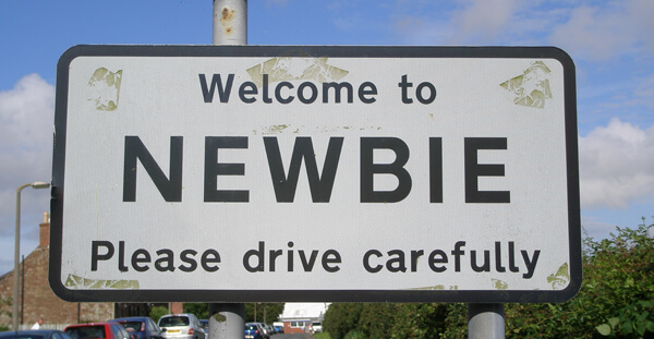 "Big sign that says ""Welcome to NEWBIE"""